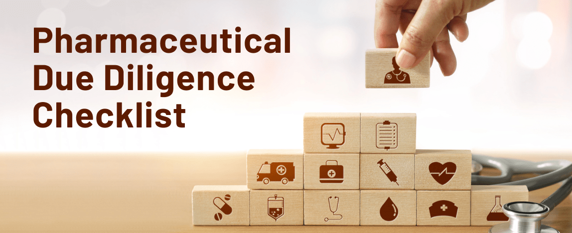 Pharmaceutical Due Diligence Checklist